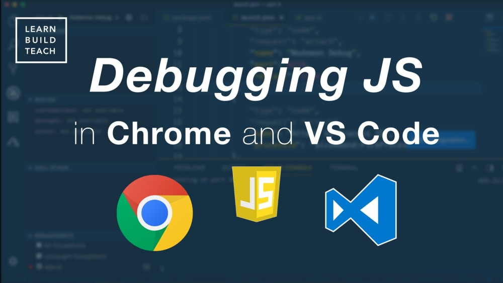 Debugging JavaScript In Google Chrome And Visual Studio Code