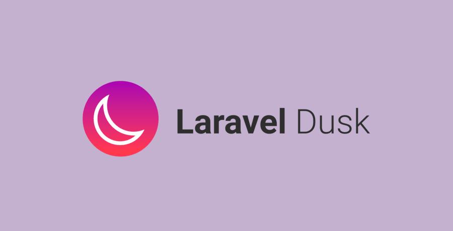 Introduction to Laravel Dusk ― Scotch io