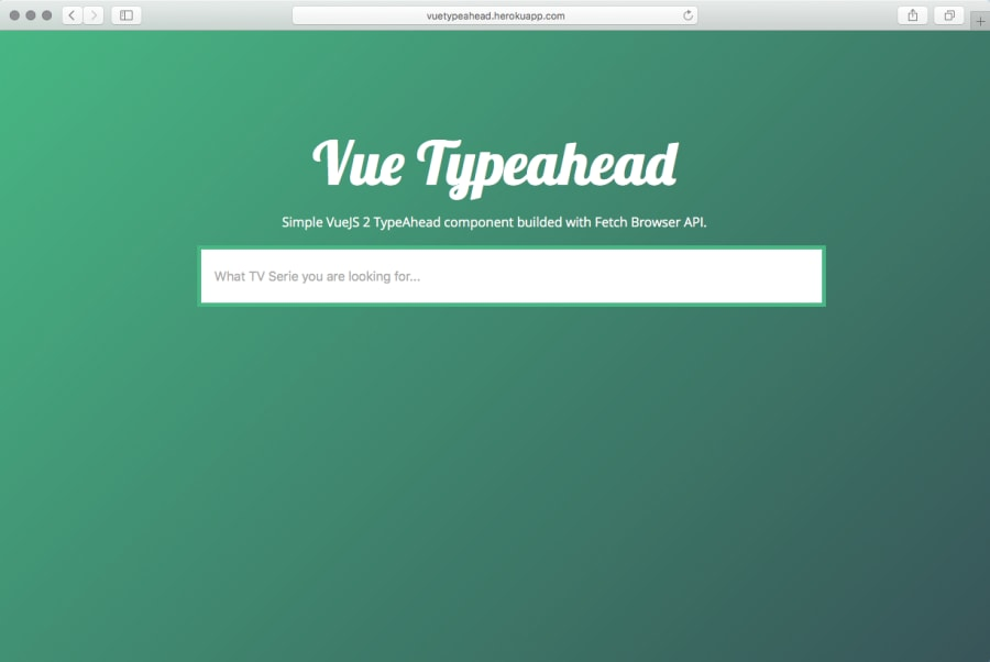 Let's build Type Ahead Component with VueJS 2 and Fetch API