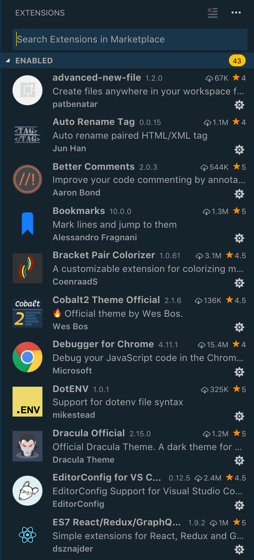 Author's extensions inlcuding advanced-new-file, auto rename tag, better comments, bookmarks, bracket pair colorizer, cobalt2 theme official, debugger for chrome, dotenv, dracula official, editorconfig for VS Code, ES7 React/Redux/GraphQL
