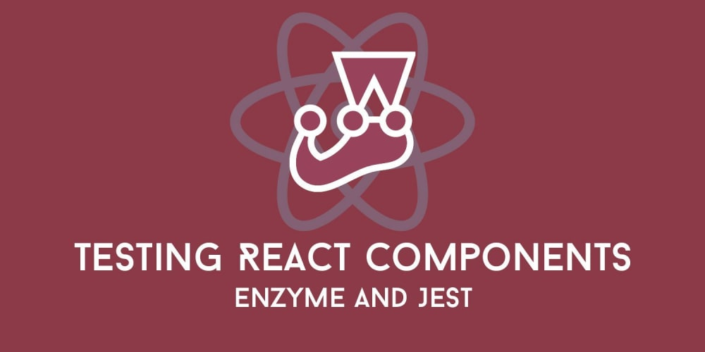 Testing React Components with Enzyme and Jest