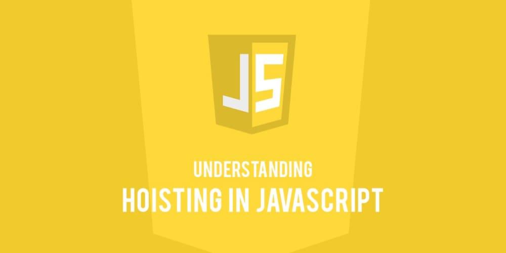 Understanding Hoisting in JavaScript