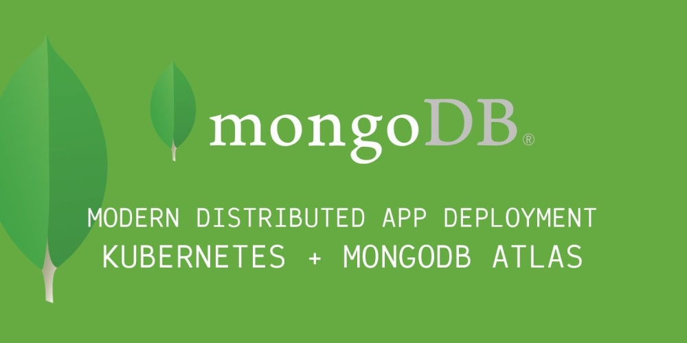 Modern Distributed Application Deployment with Kubernetes and MongoDB Atlas