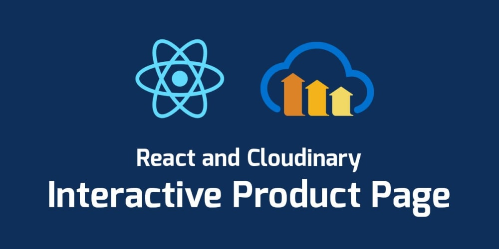 Interactive Product Page with React and Cloudinary