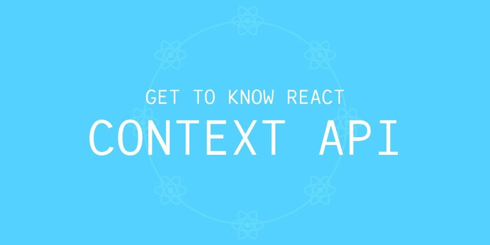 Get to Know React's New Context API