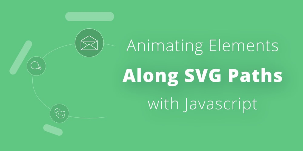 Animating Elements Along SVG Paths: Introducing PathSlider