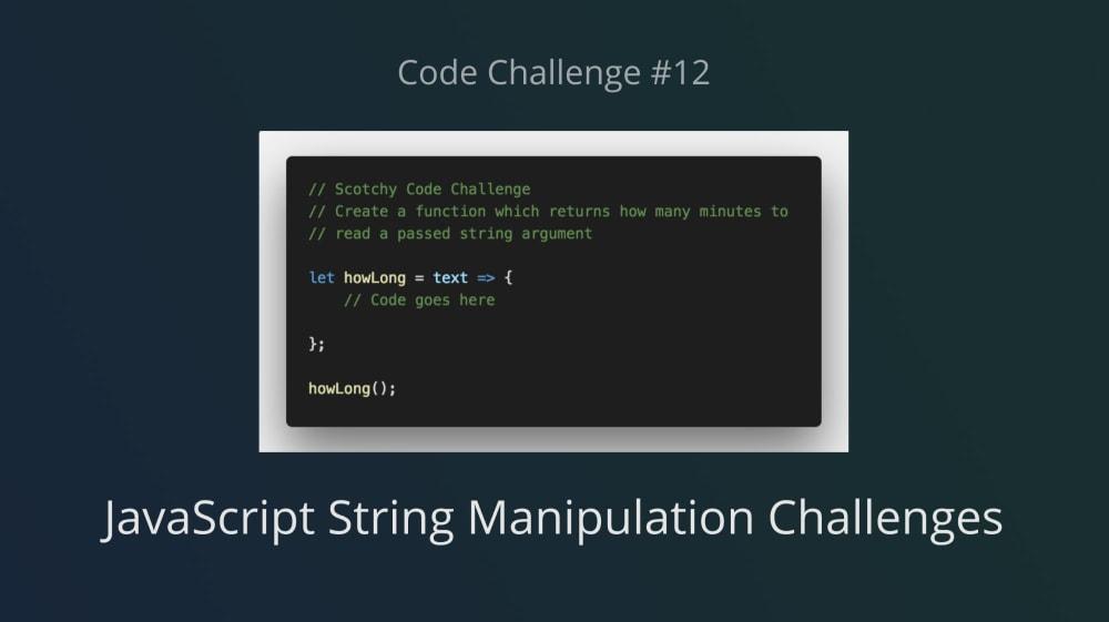 Code Challenge #12: JavaScript String Manipulation