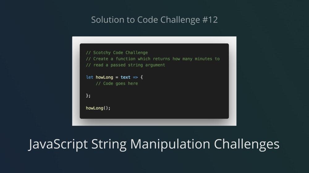 JavaScript String Manipulation (Solution to Code Challenge #12)