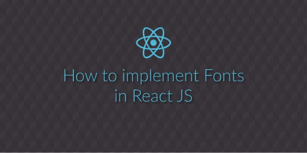 How to add Fonts to a React Project