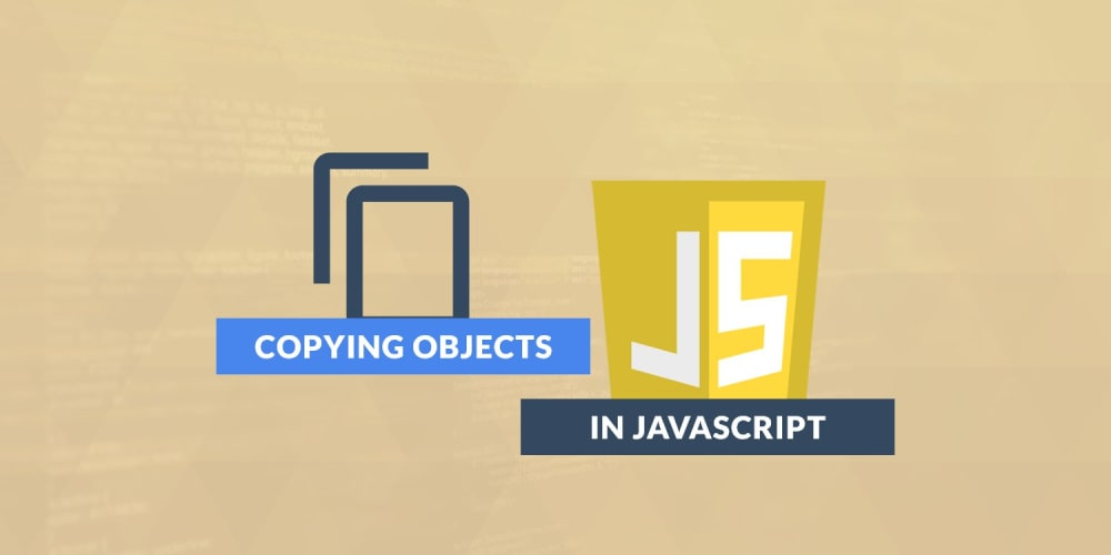 Copying Objects in JavaScript