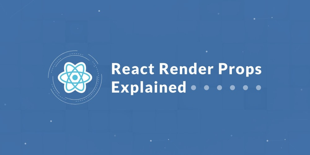 React Render Props Explained