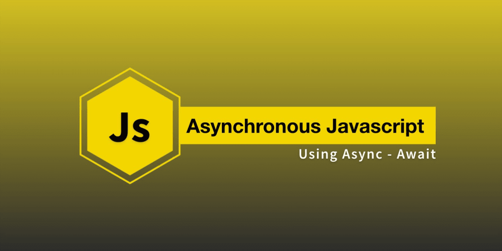 Asynchronous Javascript using Async - Await