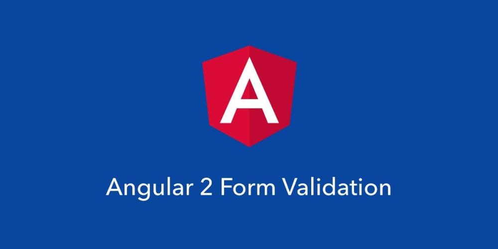 Angular 2 Form Validation