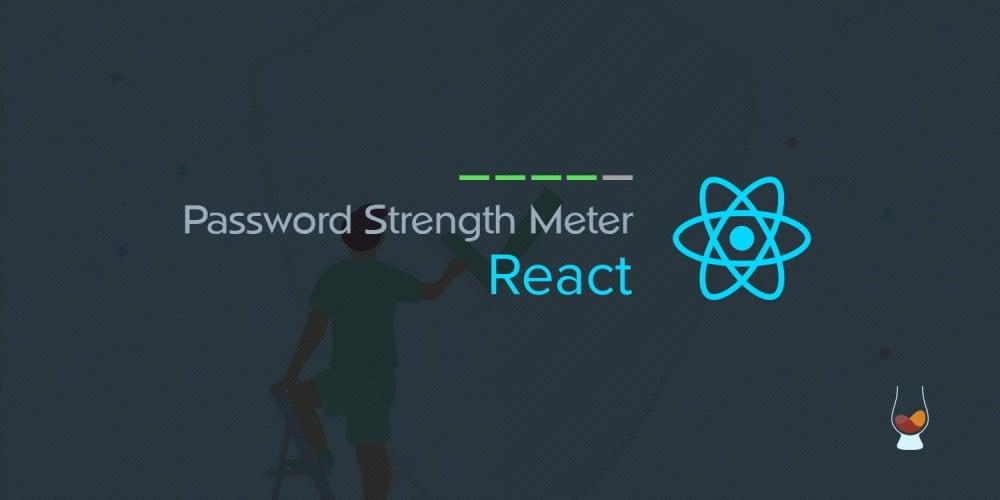 Password Strength Meter In React