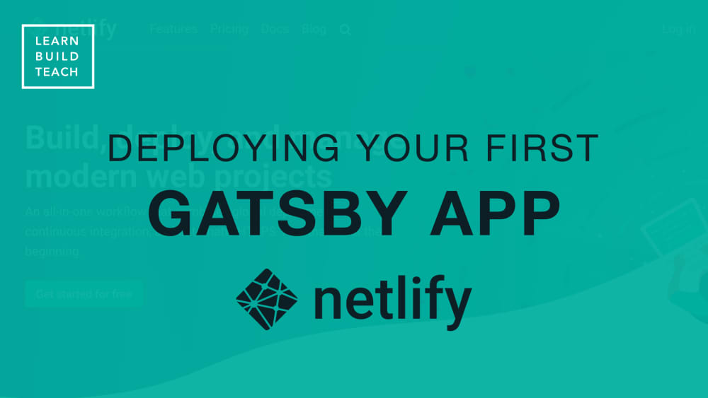 Deploying Your First Gatsby Site to Netlify