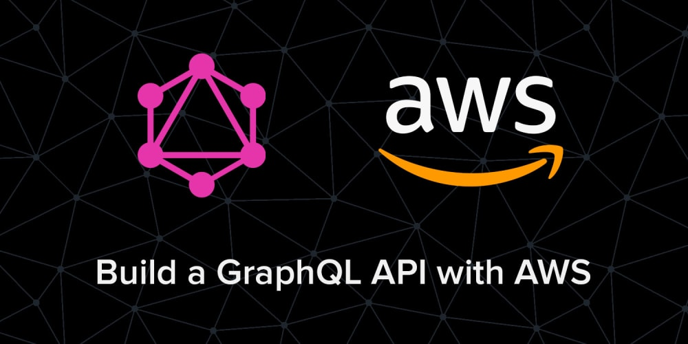 GraphQL API with AWS and Use with React