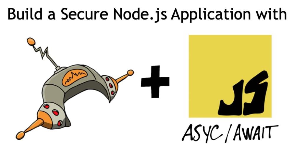 Build a Secure Node.js Application with JavaScript Async Await Using Hapi