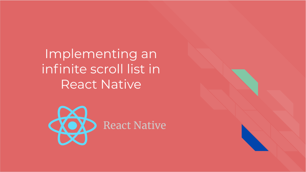 Implementing an Infinite Scroll list in React Native