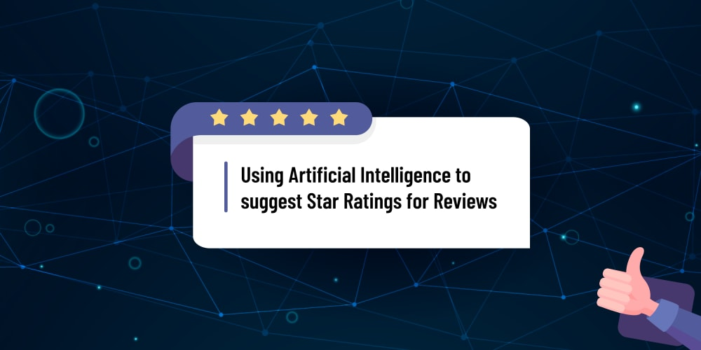 Use Artificial Intelligence to Suggest 1-5 Star Ratings