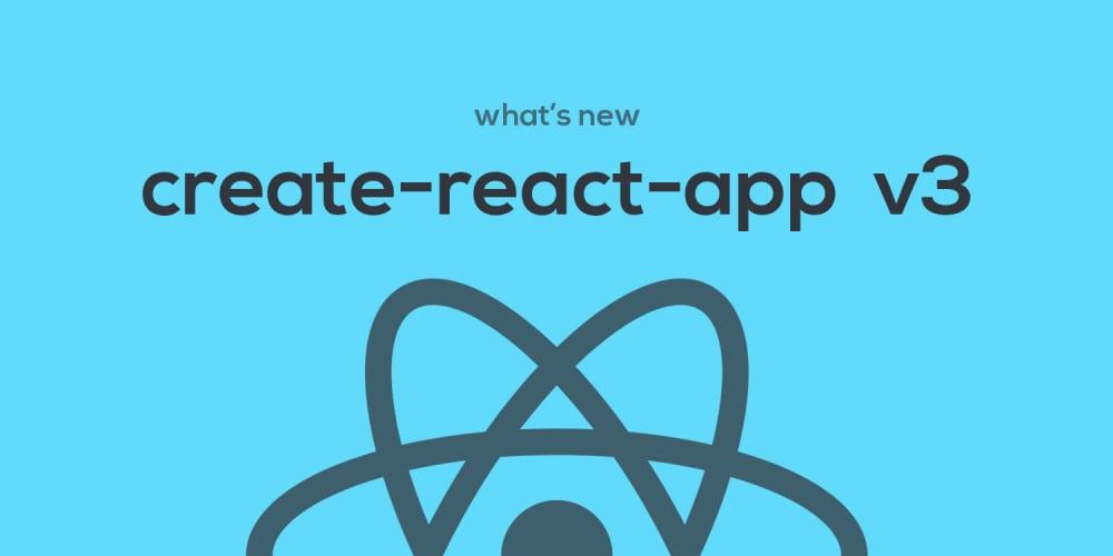 create-react-app v3, What's new?