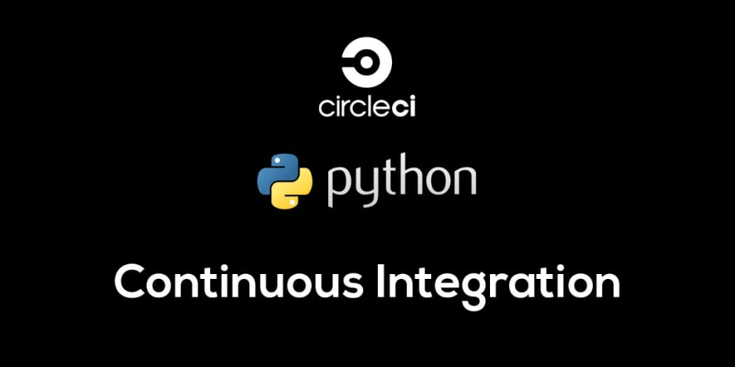 Continuous Integration with Python and Circle CI