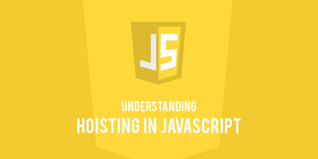 Understanding Hoisting in JavaScript