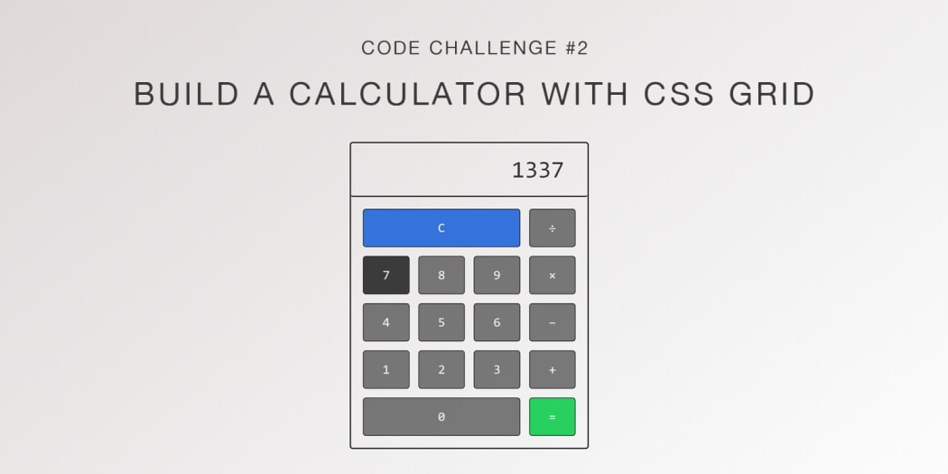Code Challenge #2: Build a Calculator with CSS Grid