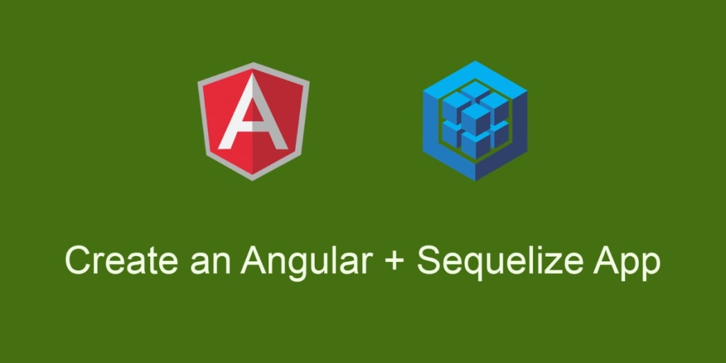 Creating An AngularJS Application With Sequelize - Part 1 ― Scotch io