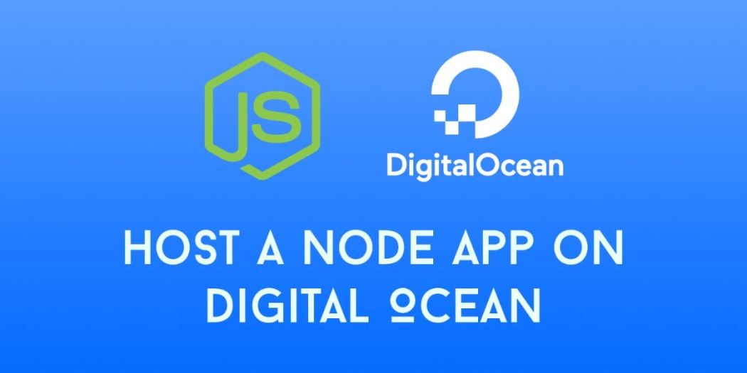 How to Host a Node.js App on Digital Ocean