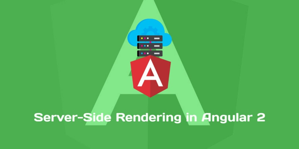 Server-Side Rendering in Angular 2 with Angular Universal ― Scotch io