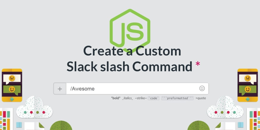 Create a custom Slack slash command with Node js and Express