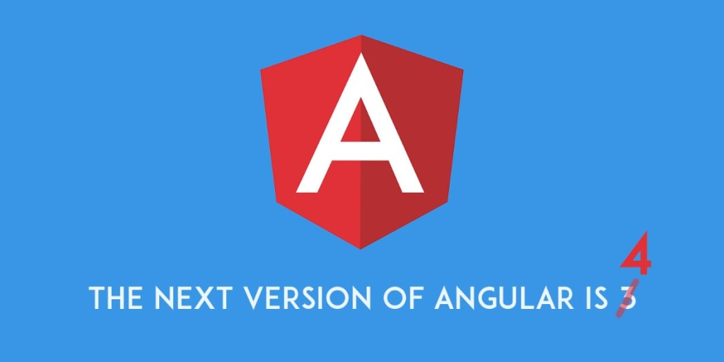 The Next Version of Angular is Angular v4