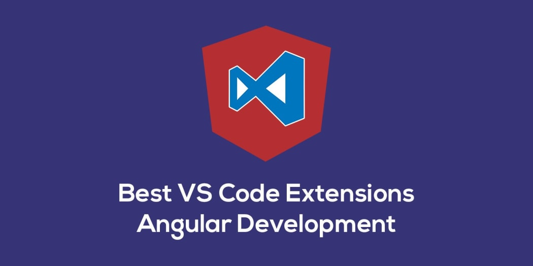 Best VS Code Extensions for Angular v2+ Development