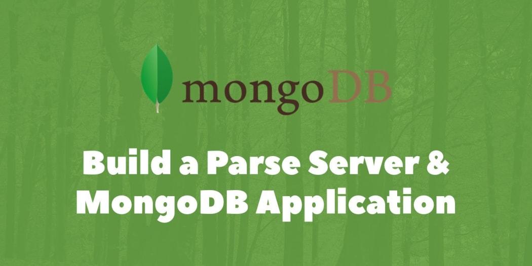 Building a New Parse Server & MongoDB Atlas-Based Application