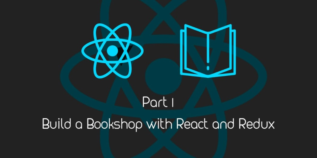 Build a Bookshop with React & Redux I: React Redux Flow