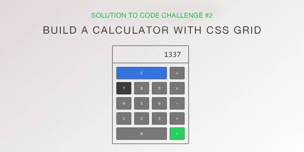 Build a CSS Grid Calculator (Solution to Code Challenge #2)