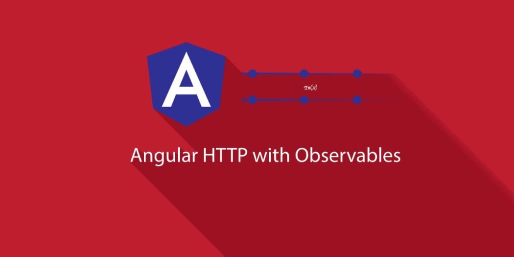 Angular 2 HTTP Requests with Observables ― Scotch io