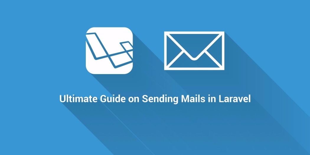 Ultimate Guide on Sending Email in Laravel ― Scotch io