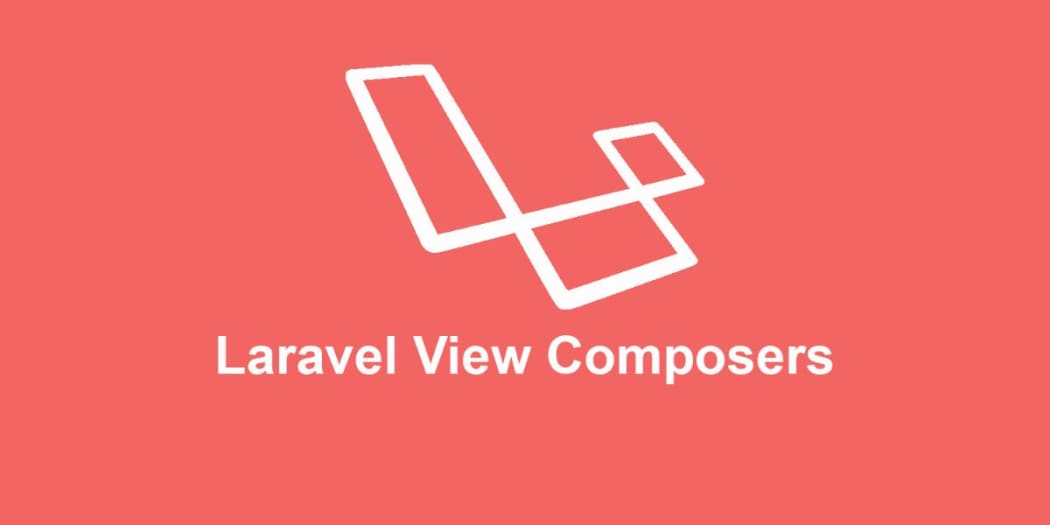 Sharing Data Between Views Using Laravel View Composers ― Scotch io