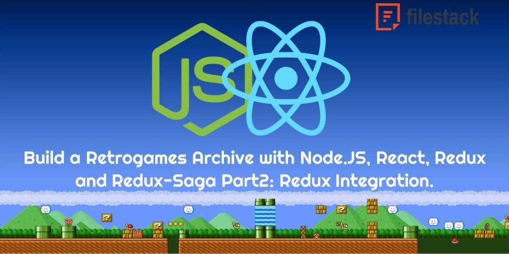 Build a Retrogames Archive with Node JS, React, Redux and Redux-Saga