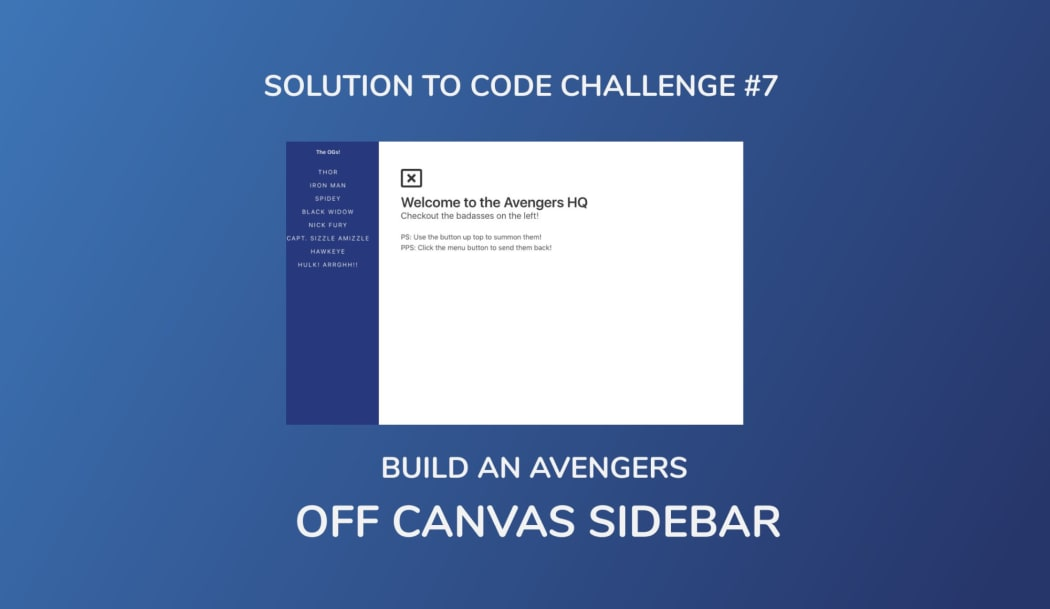 Build An Avengers Off Canvas Sidebar (Solution to Code Challenge #7