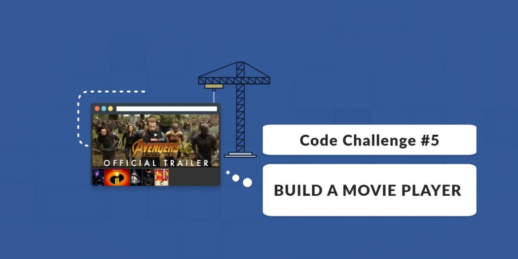 Code Challenge #5: Build A Movie Player ― Scotch io