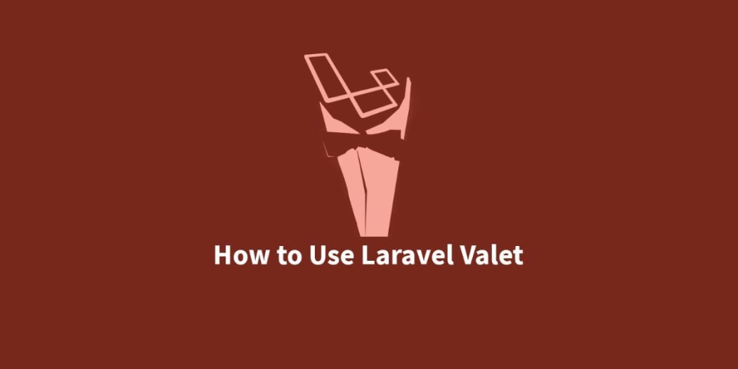 Use Laravel Valet for a Super Quick Dev Server