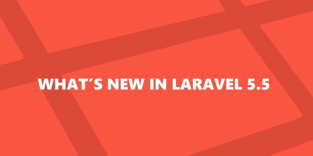What's New in Laravel 5.5