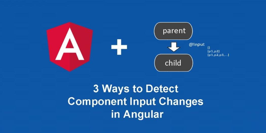 3 Ways to Pass Async Data to Angular 2+ Child Components ― Scotch io