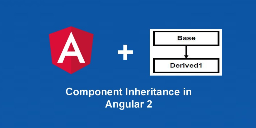 Component Inheritance in Angular 2