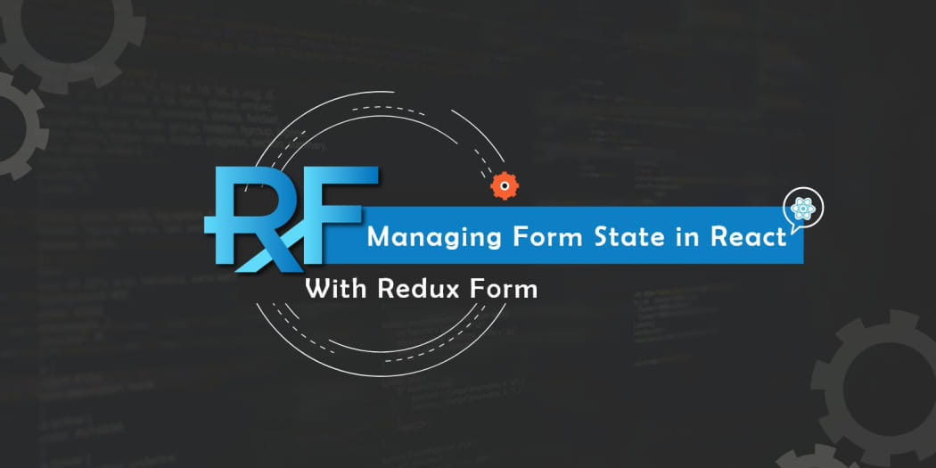 Managing Form State in React With Redux Form ― Scotch io