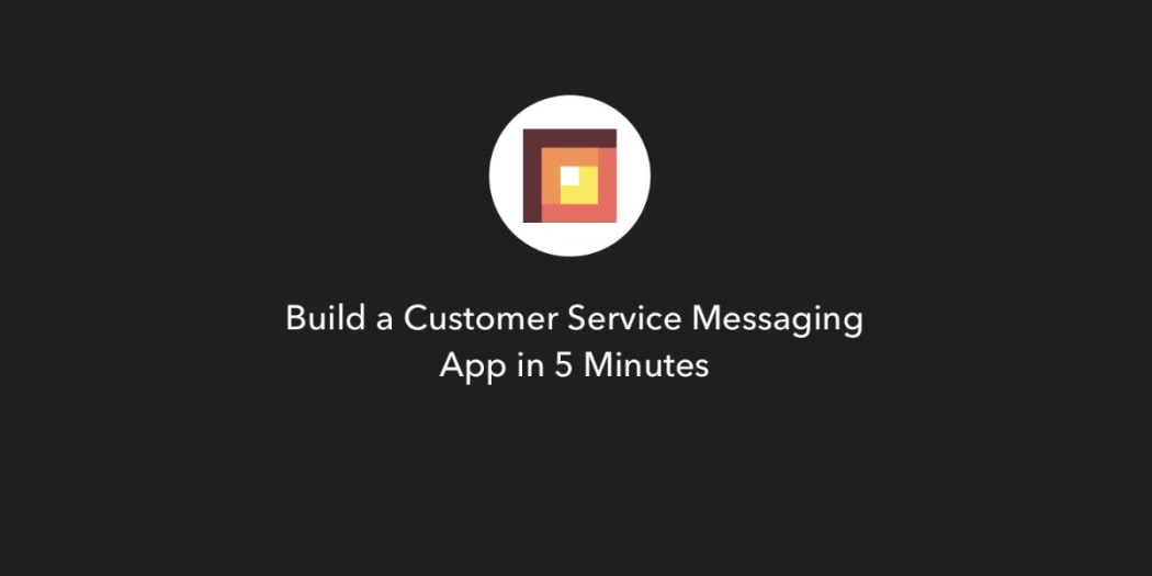 Build a Customer Service Messaging App in 5 minutes ― Scotch io