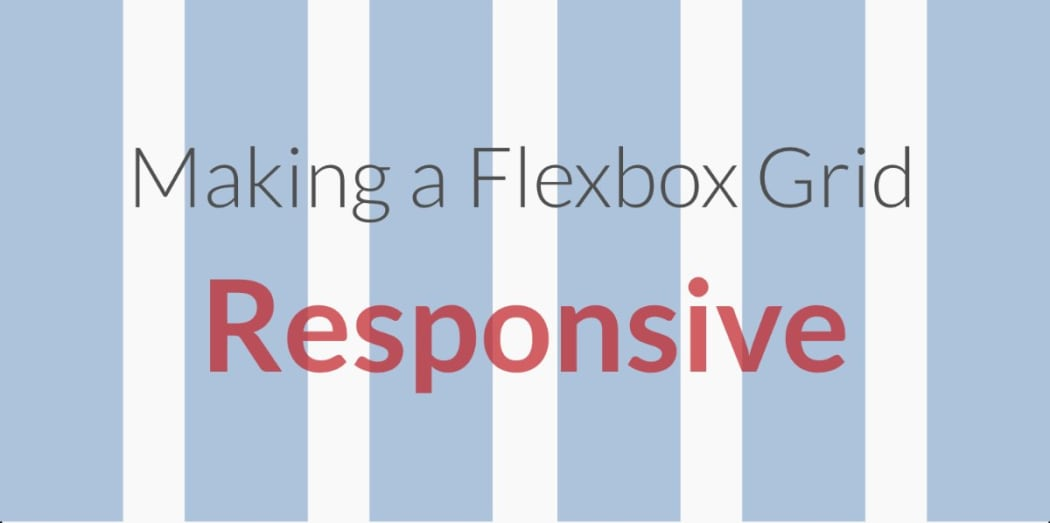 Making our Flexbox Grid Responsive with Less