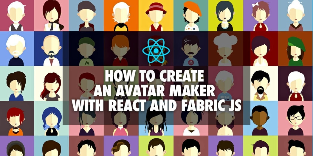 How to Create an Avatar Maker with React and Fabric JS ― Scotch io